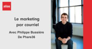 Philippe Bussière - Marketing par courriel